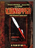 Kidnapped (Cani Arrabbiati; Rabid Dogs) [DVD]