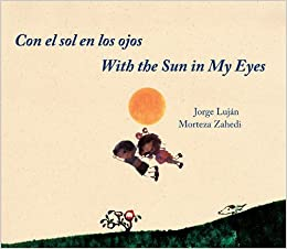 Image result for with the sun in my eyes jorge lujan