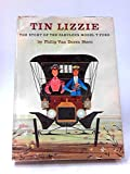 img - for Tin Lizzie: The Story of Fabulous Model T Ford book / textbook / text book
