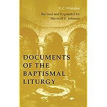 Documents of the Baptismal Liturgy (Pueblo Books)