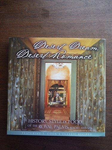 Desert dream, desert romance: The history, style & food of the Royal Palms Resort and Spa by Robert Z Chew - Palm Mall Shopping Desert