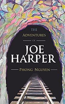 The Adventures of Joe Harper by [Nguyen, Phong]