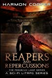 reapers and repercussions the feedback loop book four volume 4