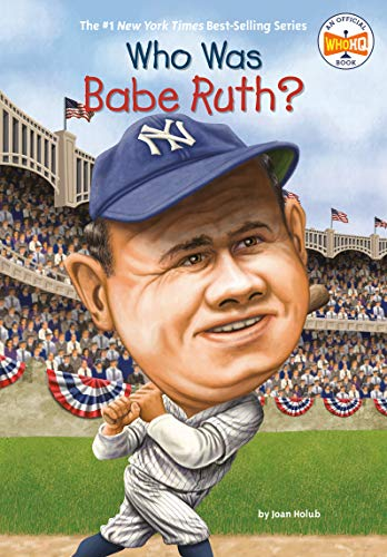 Who Was Babe Ruth? ()
