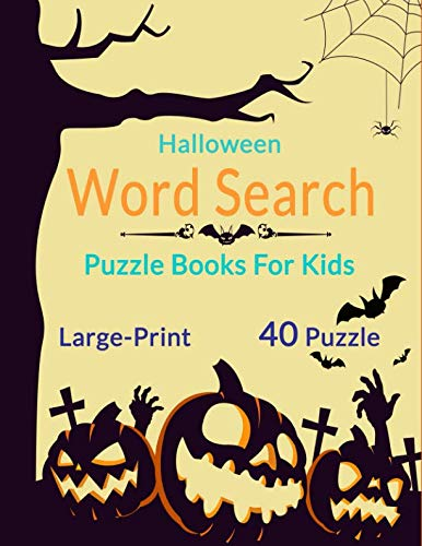 Halloween Word Search Puzzle For Kids Large-Print: 40 Puzzles Brain Easy For Book adults and Kids]()