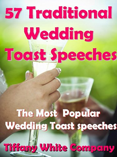 Best Wedding Toasts.Wedding Toast Speeches Bride Groom Bridesmaids Best Man Grand