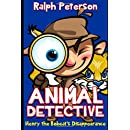 Animal Detective: Henry the Bobcat's Disappearance (Children's Mystery Books)