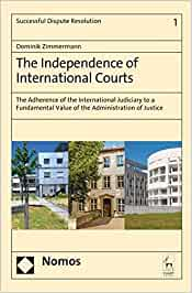 The independence of international courts: the adherence of