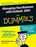 Managing Your Business with Outlook 2003 for Dummies, Marcelo Thalenberg, 0764598155