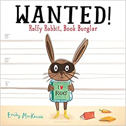 Wanted! Ralfy Rabbit, Book Burglar: Emily MacKenzie ... on track plans, rocket mass heater plans, house plans, chicken nesting boxes plans, chicken coop plans, n scale layout plans, food court design plans, ramp plans, lodge plans, pigeon coop plans, dovecote plans, tower plans,