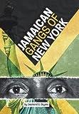 Jamaican Gangs of New York