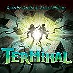 Terminal | Roderick Gordon