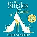 The Singles Game Hörbuch von Lauren Weisberger Gesprochen von: Heather Lind