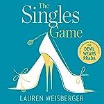 The Singles Game | Lauren Weisberger