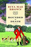 Hounded to Death, Rita Mae Brown, 0345490266
