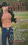 Love with a Perfect Cowboy, Lori Wilde, 0062219006