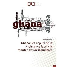 Ghana: les enjeux de la croissance face à la montée des déséquilibres