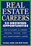 Real Estate Careers: 25 Growing Opportunities, Carolyn Janik, Ruth Rejnis, 047159203X
