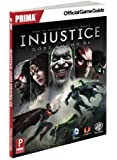 Injustice: Gods Among Us: Prima Official Game Guide