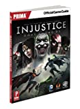 Injustice: Gods Among Us: Prima Official Game Guide (Prima Official Game Guides)