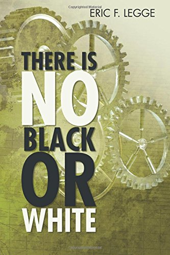 Download There Is No Black Or White ebook