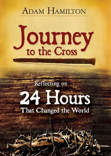 Journey to the Cross, Large Print Edition: Reflecting