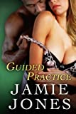 Guided Practice, Jamie Jones, 1496131282