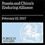 Russia and China's Enduring Alliance | Jacob Stokes