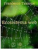 Ecosistema Web (Italian Edition)