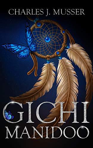 Gichi Manidoo by Charles J. Musser