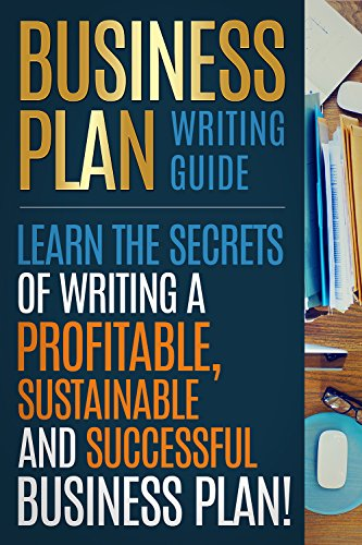 Business plan business plan writing guide learn the secrets of business plan business plan writing guide learn the secrets of writing a profitable friedricerecipe Gallery