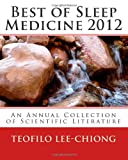 Best of Sleep Medicine 2012, Teofilo Lee-Chiong, 1477445625