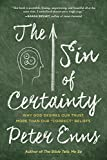 The Sin of Certainty: Why God Desires Our Trust More Than Our
