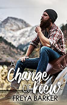 A Change Of View (Northern Lights Book 2) by [Barker, Freya]