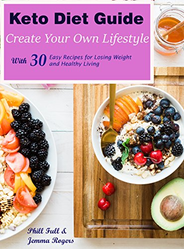 keto diet guide create your own lifestyle keto diet for beginners