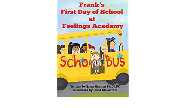 Amazon com: Frank's First Day of School at Feelings Academy