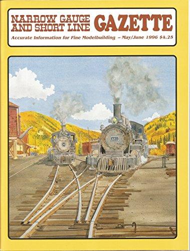 Narrow Gauge and Short Line Gazette (Volume 22, Number - Roundhouse Model Railroad