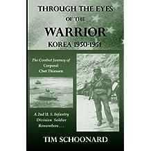 Through the Eyes of the Warrior: Korea 1950-1951