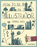 This book offers practical help and guidance to aspiring illustrators. All areas of the job are covered – creating a portfolio; approaching potential clients; preparing for meetings and negotiating contracts; setting up a studio; maintaining ...