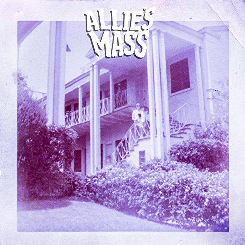 Allie's Mass - Allie's Mass