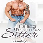 Falling for the Babysitter | Scarlett Fox