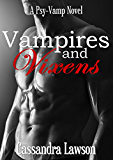 Vampires and Vixens (Psy-Vamp Book 1)