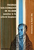 img - for Friedrich Schleiermacher on Religion : Speeches to Its Cultured Despisers introduction by Rudolf Otto (1965 Softcover 287 pages Harper Torch) book / textbook / text book