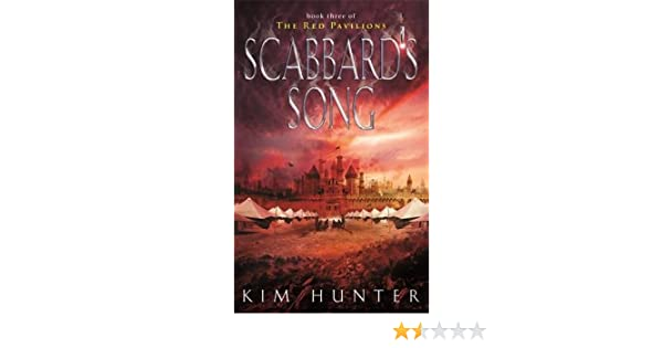 Scabbards Song: The Red Pavilions: Book Three