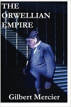 The Orwellian Empire por Gilbert Mercier epub