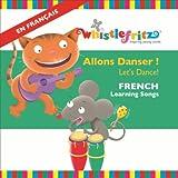 Allons Danser! (Let's Dance!) [French Learning Songs]