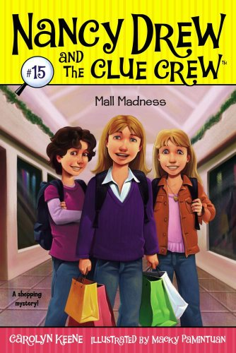 Mall Madness (Nancy Drew and the Clue Crew Book - The Mall Commons