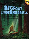 Bigfoot Cinderrrrrella (Picture Puffins)