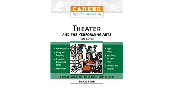 Opportunities in Performing Arts Careers (Opportunities Inseries)
