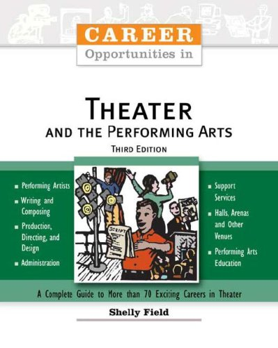 Career Opportunities in Theater and the Performing Arts (Career Opportunities (Paperback))